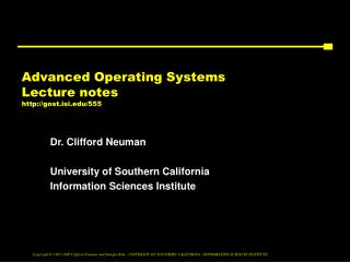 Advanced Operating Systems  Lecture notes gost.isi/555
