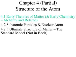Chapter 4 (Partial) Structure of the Atom