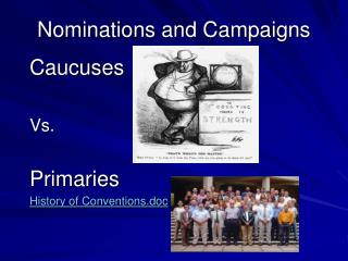 Nominations and Campaigns