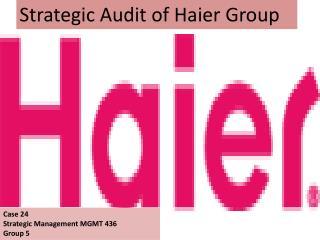 Strategic Audit of Haier Group