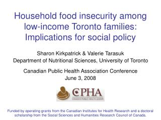 Household food insecurity among low-income Toronto families:  Implications for social policy