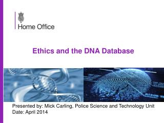 Ethics and the DNA Database