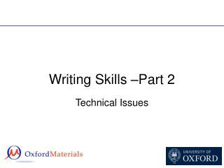 Writing Skills  Part 2