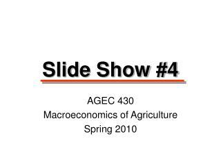 Slide Show #4
