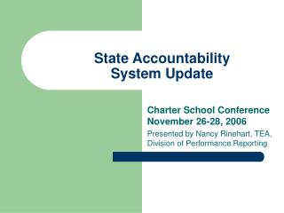 State Accountability System Update