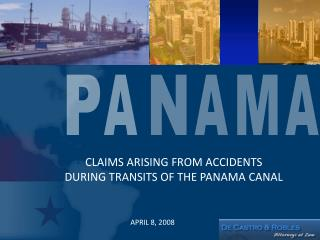 CLAIMS ARISING FROM ACCIDENTS  DURING TRANSITS OF THE PANAMA CANAL
