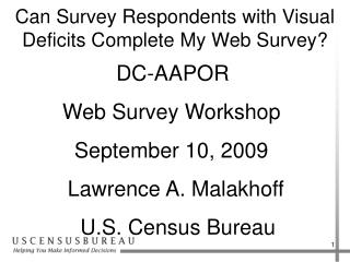 Can Survey Respondents with Visual Deficits Complete My Web Survey?