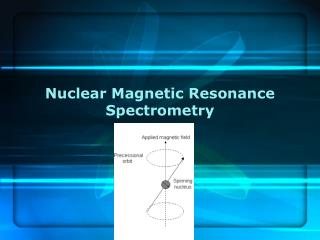 Nuclear Magnetic Resonance Spectrometry Chap 19