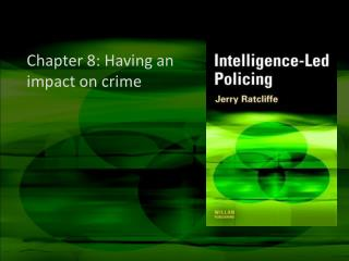 Chapter 8: Having an impact on crime