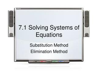 7.1 Solving Systems of Equations