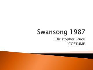 Swansong 1987