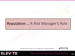 Reputation �  A Risk Manager�s Role