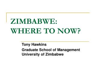 ZIMBABWE: WHERE TO NOW