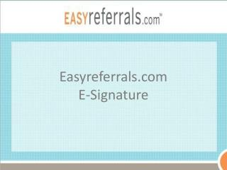 Easyreferrals E-Signature