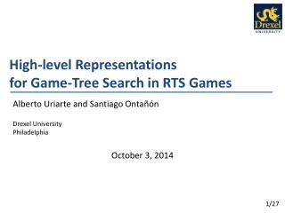 High-level Representations  for  Game-Tree Search in RTS Games