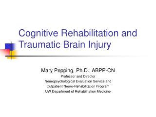 Cognitive Rehabilitation and Traumatic Brain Injury