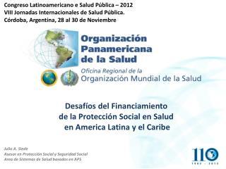 Julio A.  Siede Asesor  en  Protección  Social y  Seguridad  Social