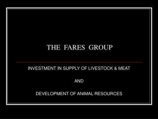 THE  FARES  GROUP