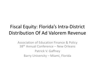 Fiscal Equity: Florida's Intra-District Distribution Of Ad Valorem Revenue