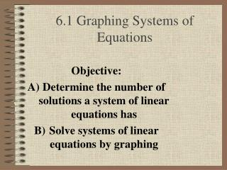 6.1 Graphing Systems of Equations