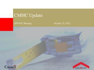 OFNTSC Meeting                                       October 25, 2012