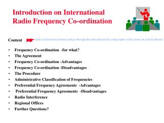 Frequency Co-ordination  -for what?  The Agreement Frequency Co-ordination -Advantages