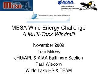 MESA Wind Energy Challenge A Multi-Task Windmill