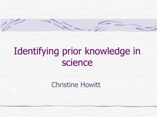 Identifying prior knowledge in science
