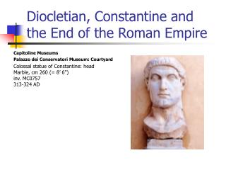 Diocletian, Constantine and the End of the Roman Empire