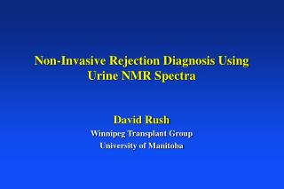 Non-Invasive Rejection Diagnosis Using  Urine NMR Spectra