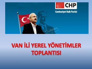 VAN  İLİ  YEREL YÖNETİMLER  TOPLANTISI