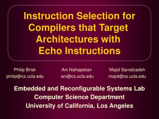 Instruction Selection for Compilers that Target  Architectures with  Echo Instructions