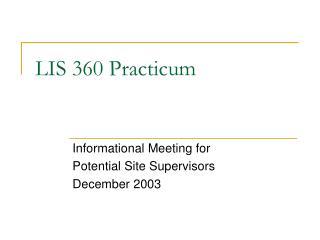 LIS 360 Practicum