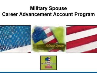 Military Spouse  Career Advancement Account Program