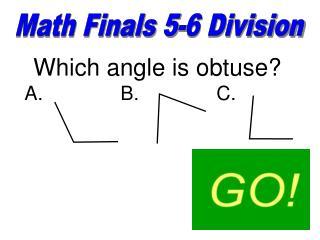 Math Finals 5-6 Division