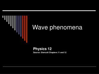 Wave phenomena