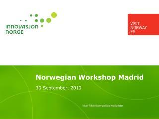 Norwegian Workshop Madrid