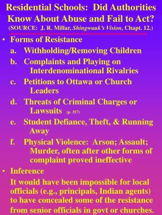 Forms of Resistance a.  Withholding/Removing Children