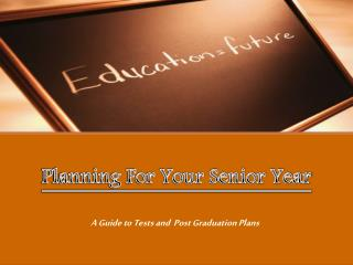 Planning For Your Senior Year