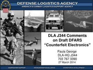 "DLA J344 Comments on Draft DFARS ""Counterfeit Electronics"""
