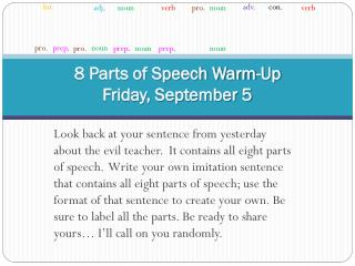 8 Parts of Speech Warm-Up Friday, September 5