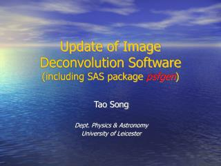 Update of Image Deconvolution Software (including SAS package  psfgen )