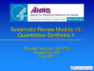 Systematic Review Module 10:  Quantitative Synthesis II