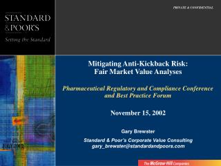 Mitigating Anti-Kickback Risk: Fair Market Value Analyses  Pharmaceutical Regulatory and Compliance Conference and Best