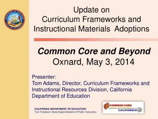 Common Core and Beyond Oxnard, May 3, 2014