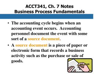 ACCT341, Ch. 7 Notes Business Process Fundamentals