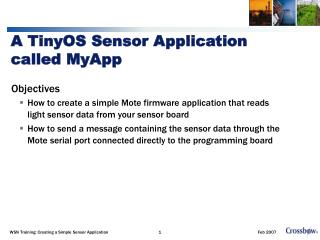 A TinyOS Sensor Application called MyApp