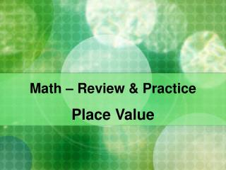 Math – Review & Practice