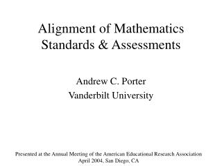 Alignment of Mathematics Standards & Assessments