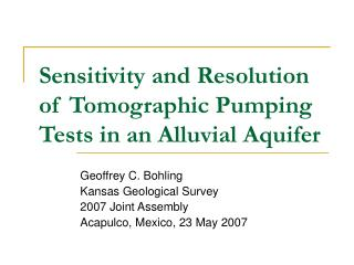 Sensitivity and Resolution of Tomographic Pumping Tests in an Alluvial Aquifer